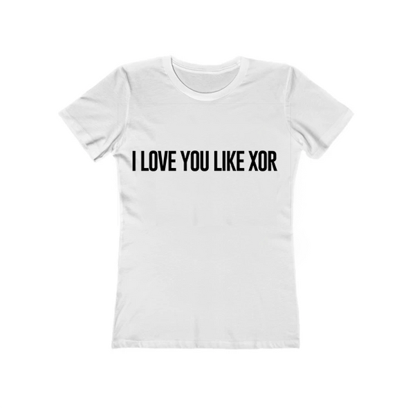 I Love You Like XOR Women's Tee