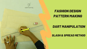 Pattern making - Dart Manipulation, Slash and Spread Method
