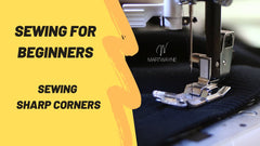 Sewing for Beginners - Sewing Sharp Corners