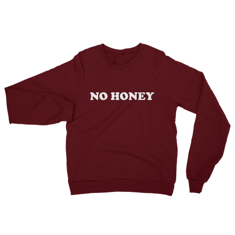 No Honey - Sweatshirt - Ethical Reyna - Vegan Streetwear