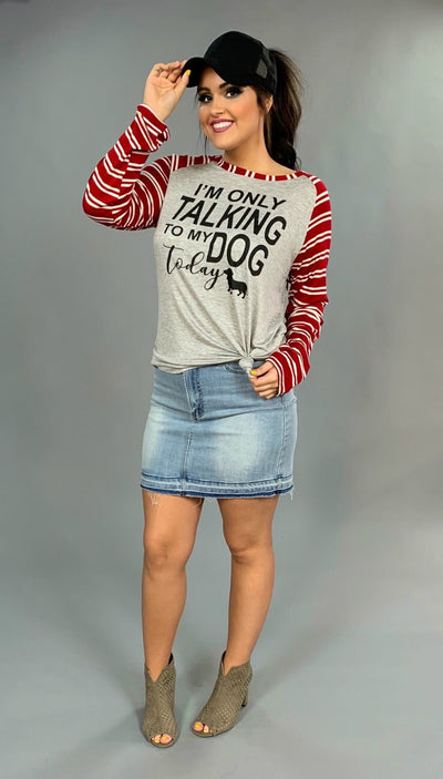 "GT-N ""I'm Only Talking To My Dog Today"" Raglan Tee"