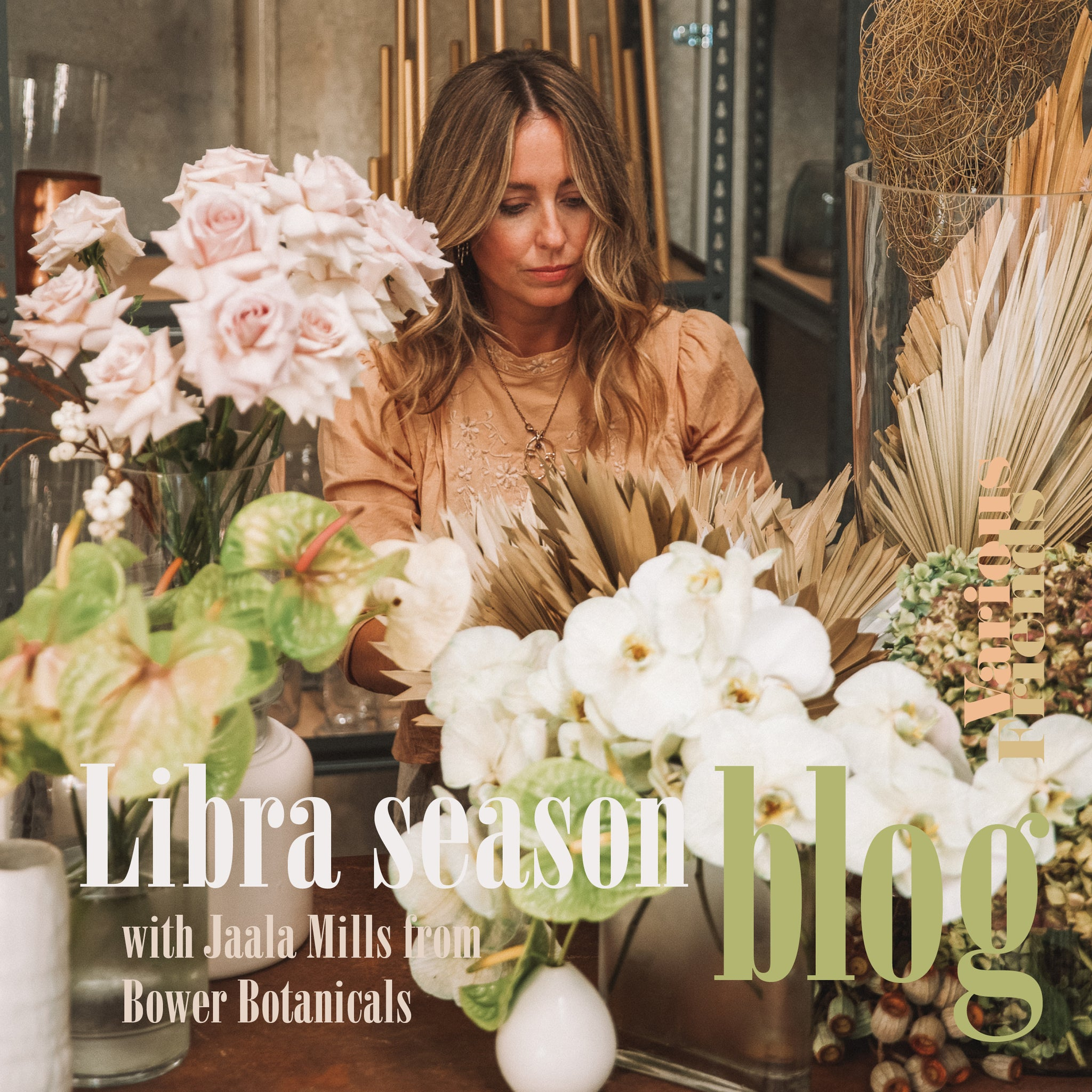 Libra Season with Jaala Mills from Bower Botanicals