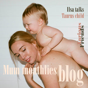 Mum Monthlies Taurus Child - Ilsa Wynne-Hoelscher Kidd