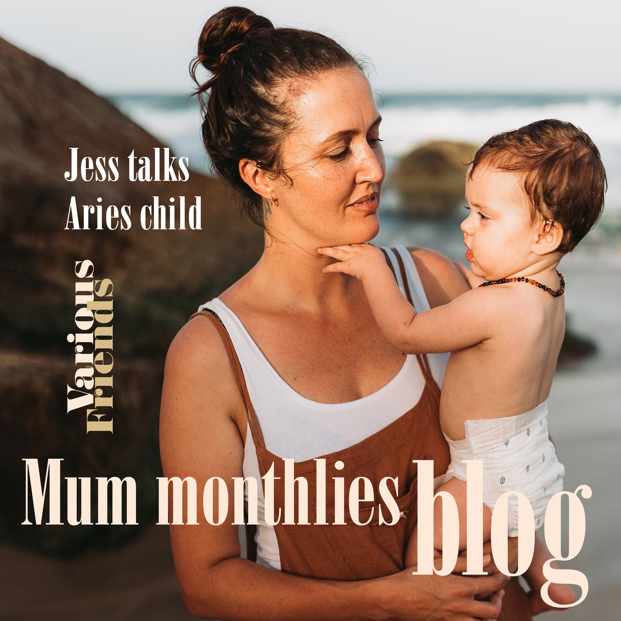 Mum Monthlies Aries Child-Tales of our Tribe