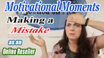 Making Mistakes Motivational Moments PDF Transcript