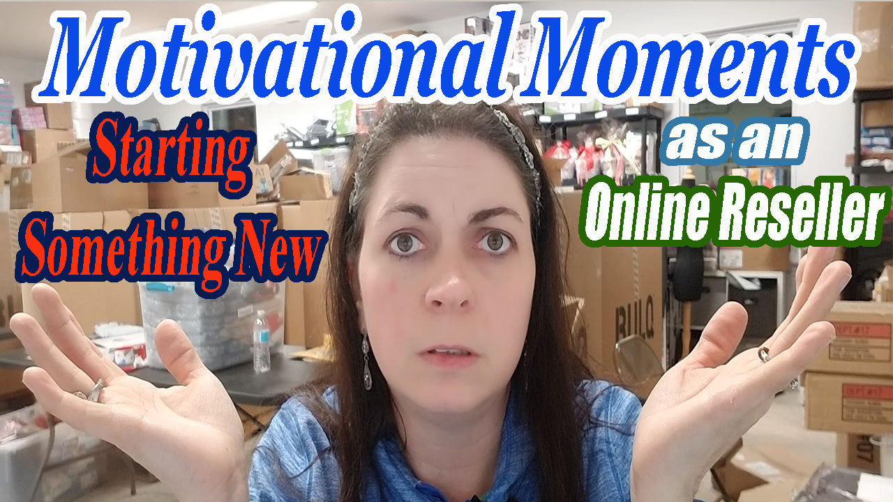 Starting Something New as an Online Reseller Motivational Moments PDF Transcript