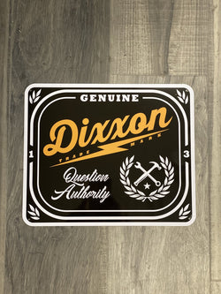 "Dixxon Metal Sign- Etched (12""x 10"")"