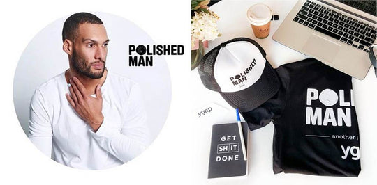 """Become a polished man"" : YGAP"
