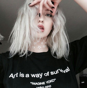 Art is a way of survival - Unisex tshirt
