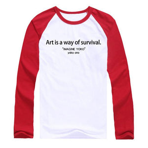 Art is a way of survival sweatshirt