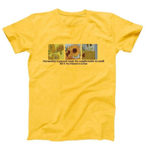 Normality Is Paved Road t-shirt