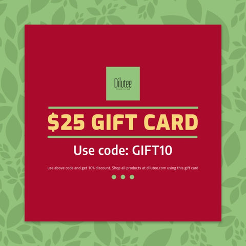 Dilutee Gift Card for 25 dollar