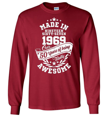 Made In 1969 Over 50 Years Of Being Totally Awesome Long Sleeve