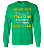 Employment Manager Freaking Job Title Long Sleeve