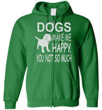 Dogs Make Me Happy Zip Hoodie
