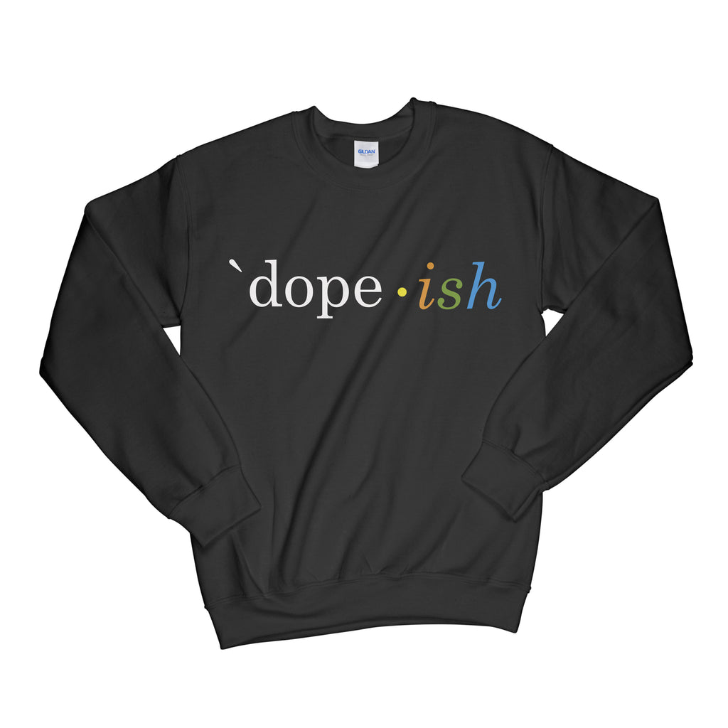 Dopeish Crewneck Black