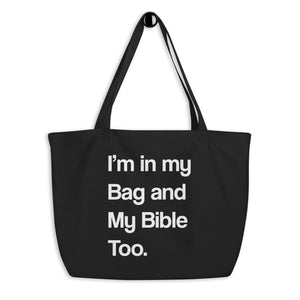 In My Bag and My Bible Too Oversized Organic Cotton Tote
