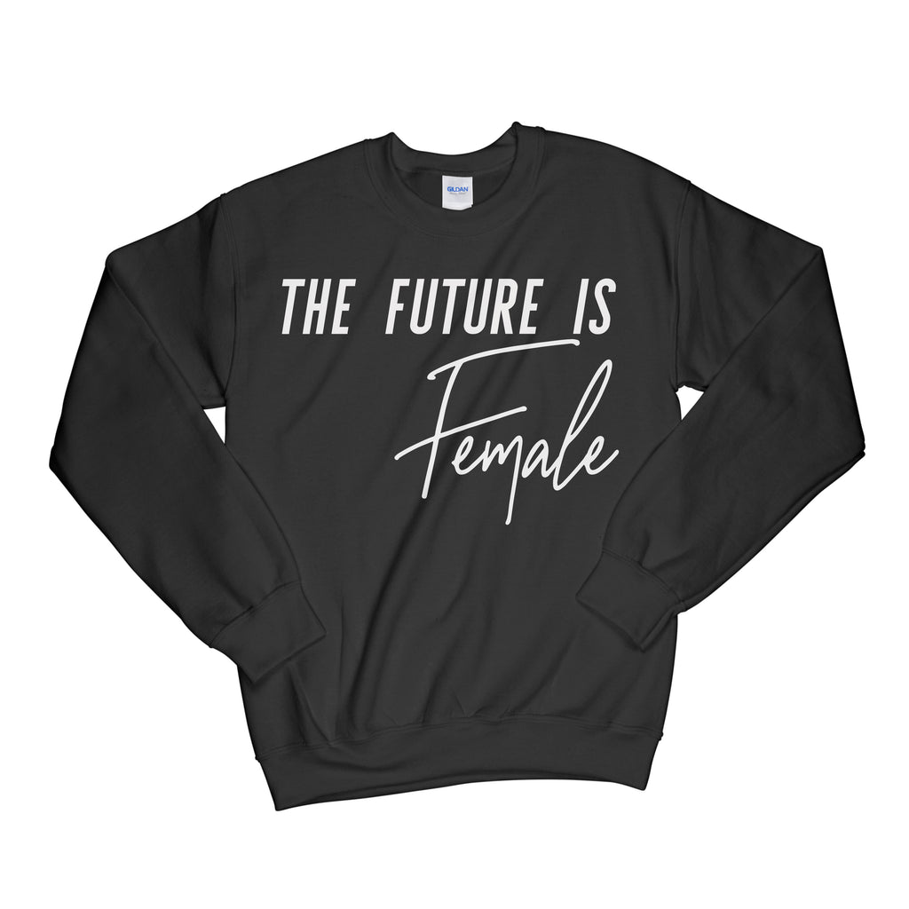 The Future is Female Crewneck