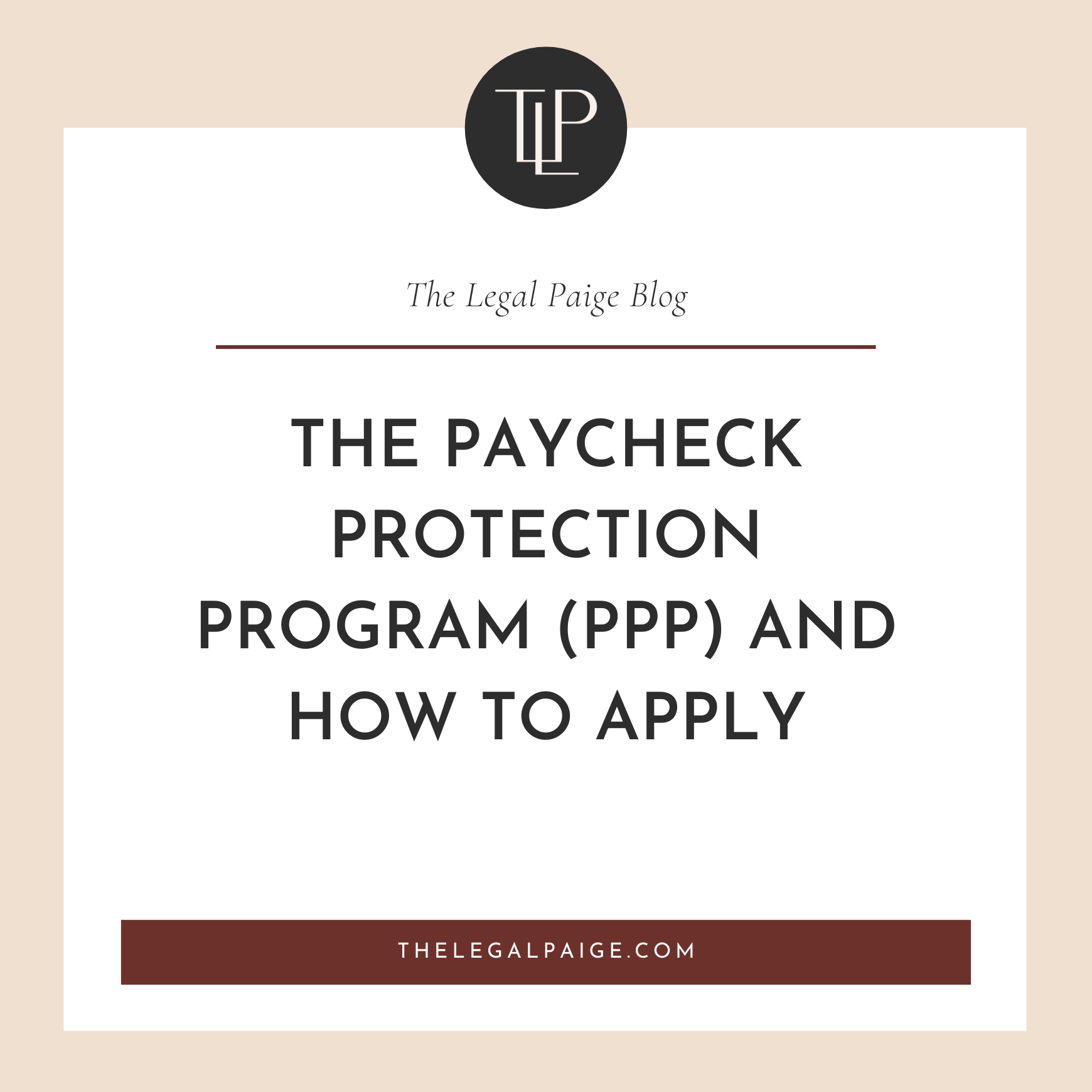 The Paycheck Protection Program (PPP) and How to Apply