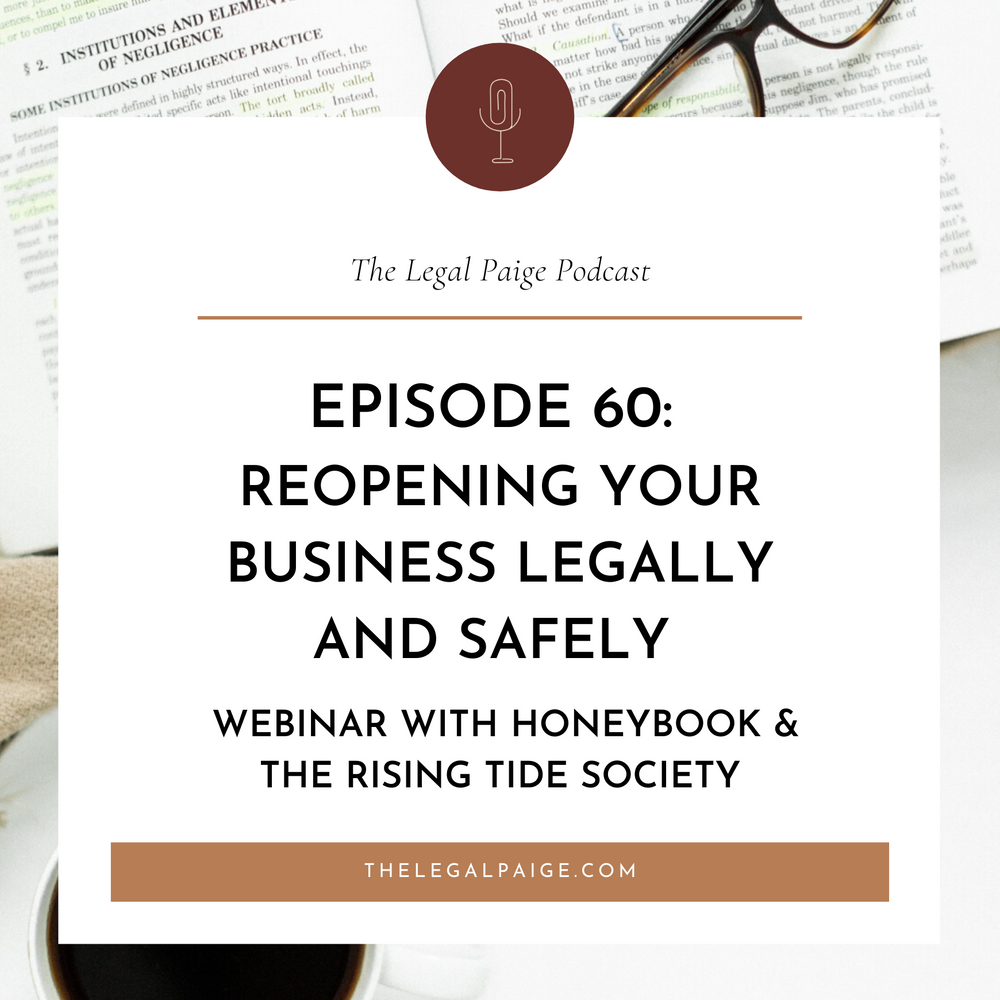 Episode 60: Reopening Your Business Legally and Safely Webinar with Honeybook & The Rising Tide Society