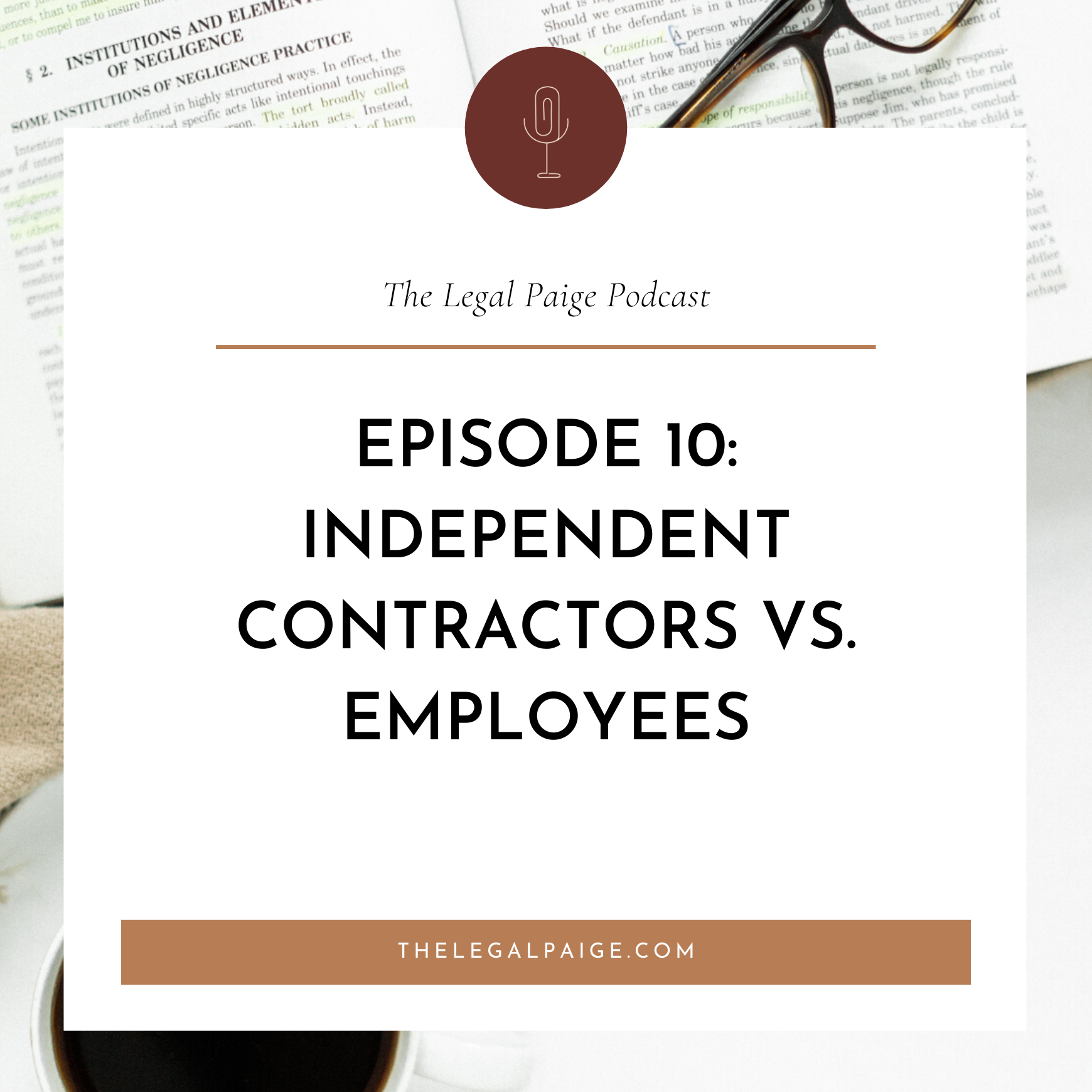 Ep 10: The BIG debate: Independent Contractors vs. Employees