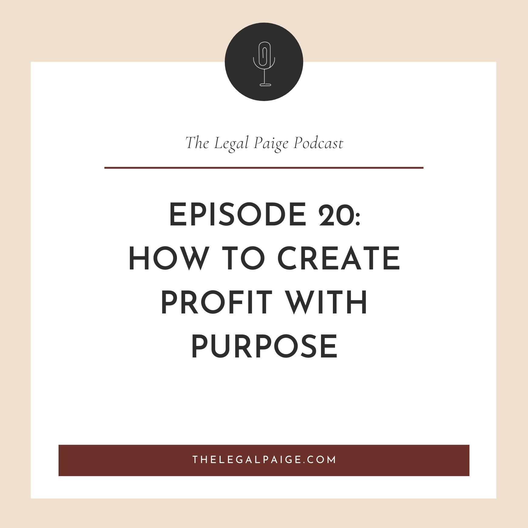 Ep: 20 How to create profit with purpose