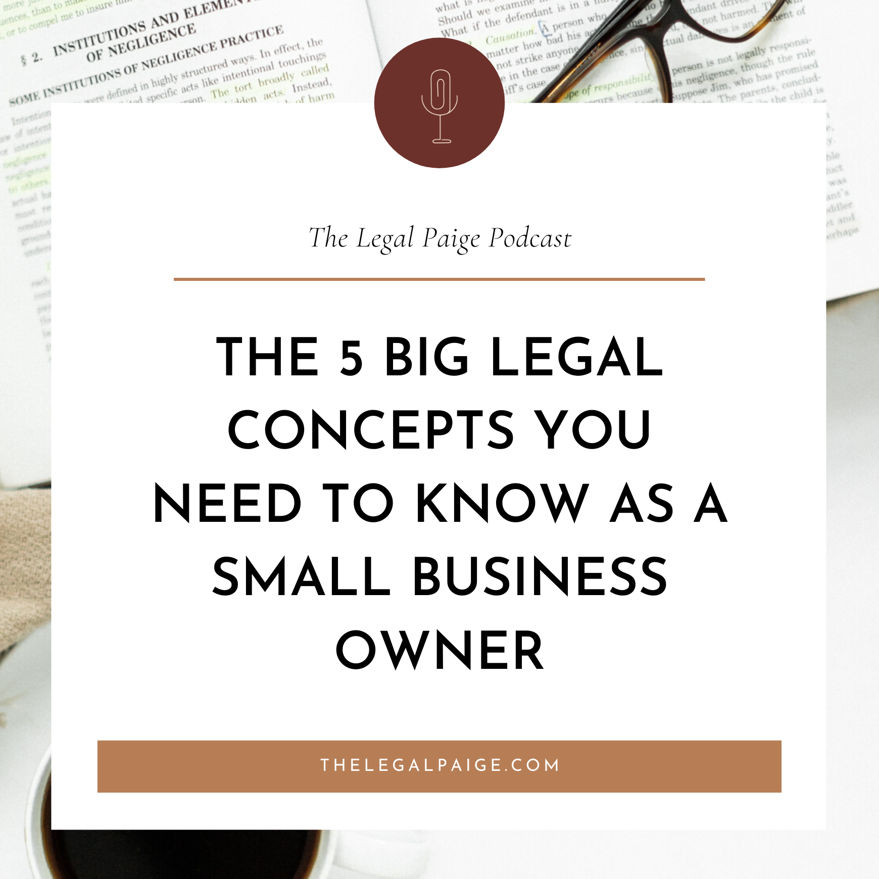 The 5 big legal concepts you need to know as a small business owner