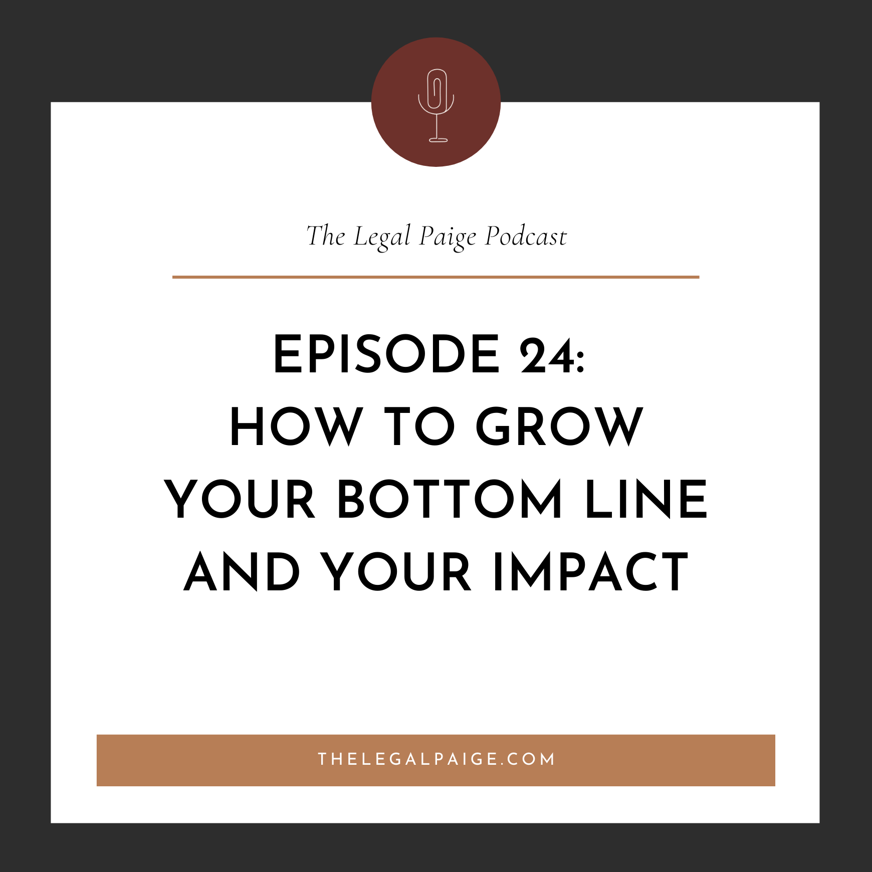 24: How to grow your bottom line and your impact