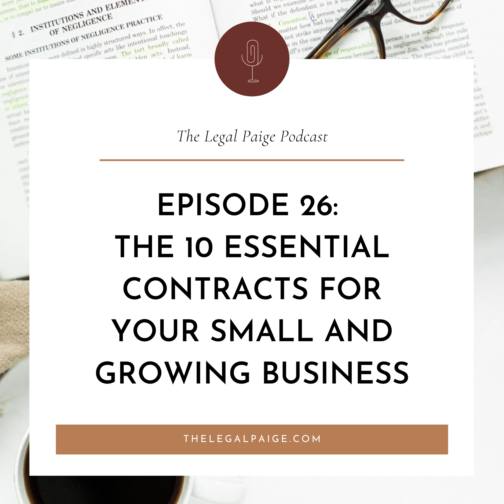 26: The 10 Essential Contracts for Your Small and Growing Business