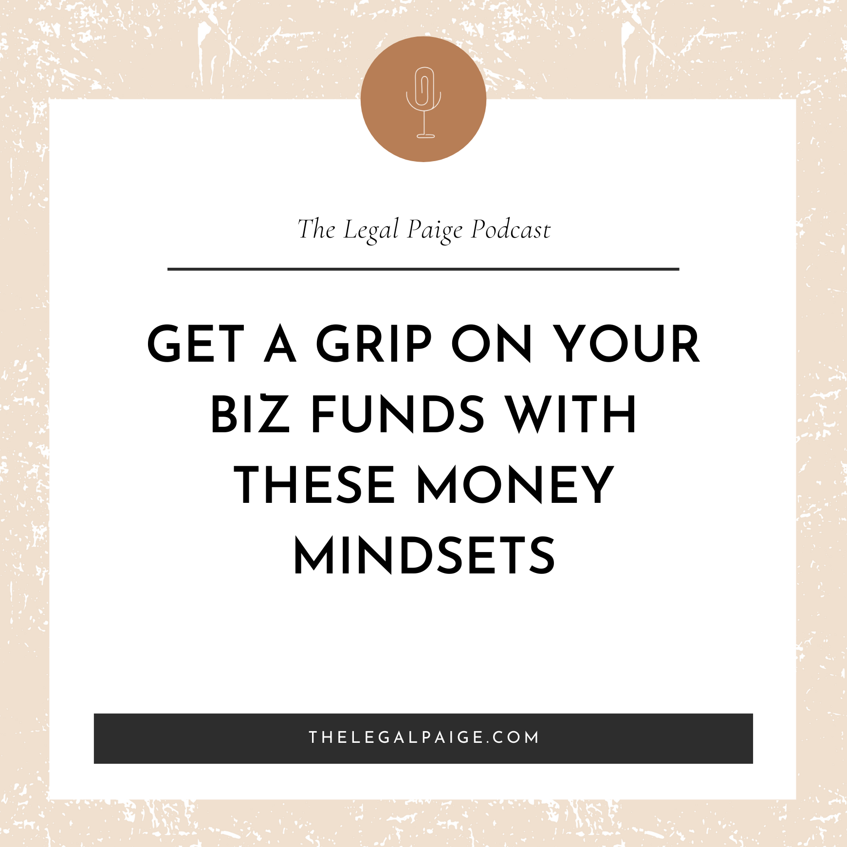 Get a grip on your biz funds with these money mindsets