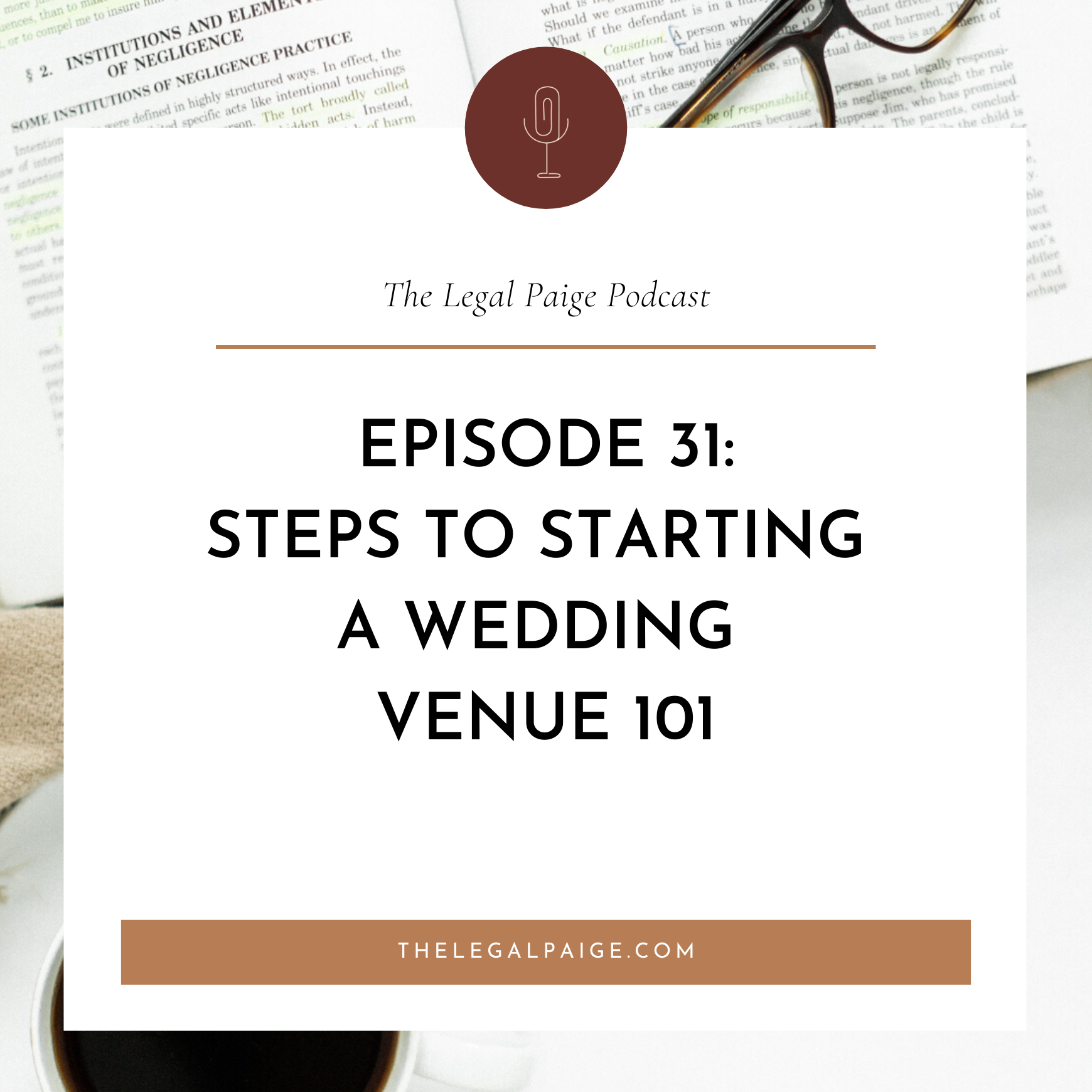 Episode 31: Steps to Starting a Wedding Venue 101