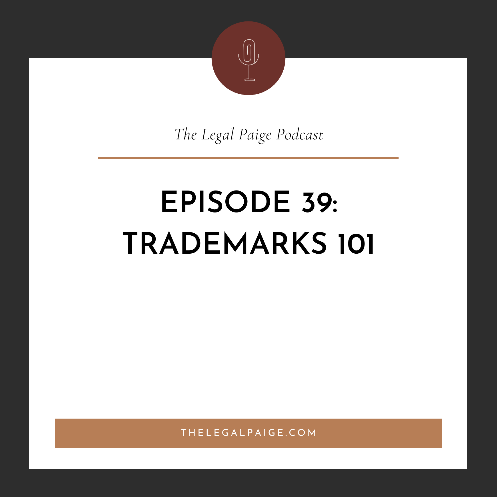 Episode 39: Trademarks 101