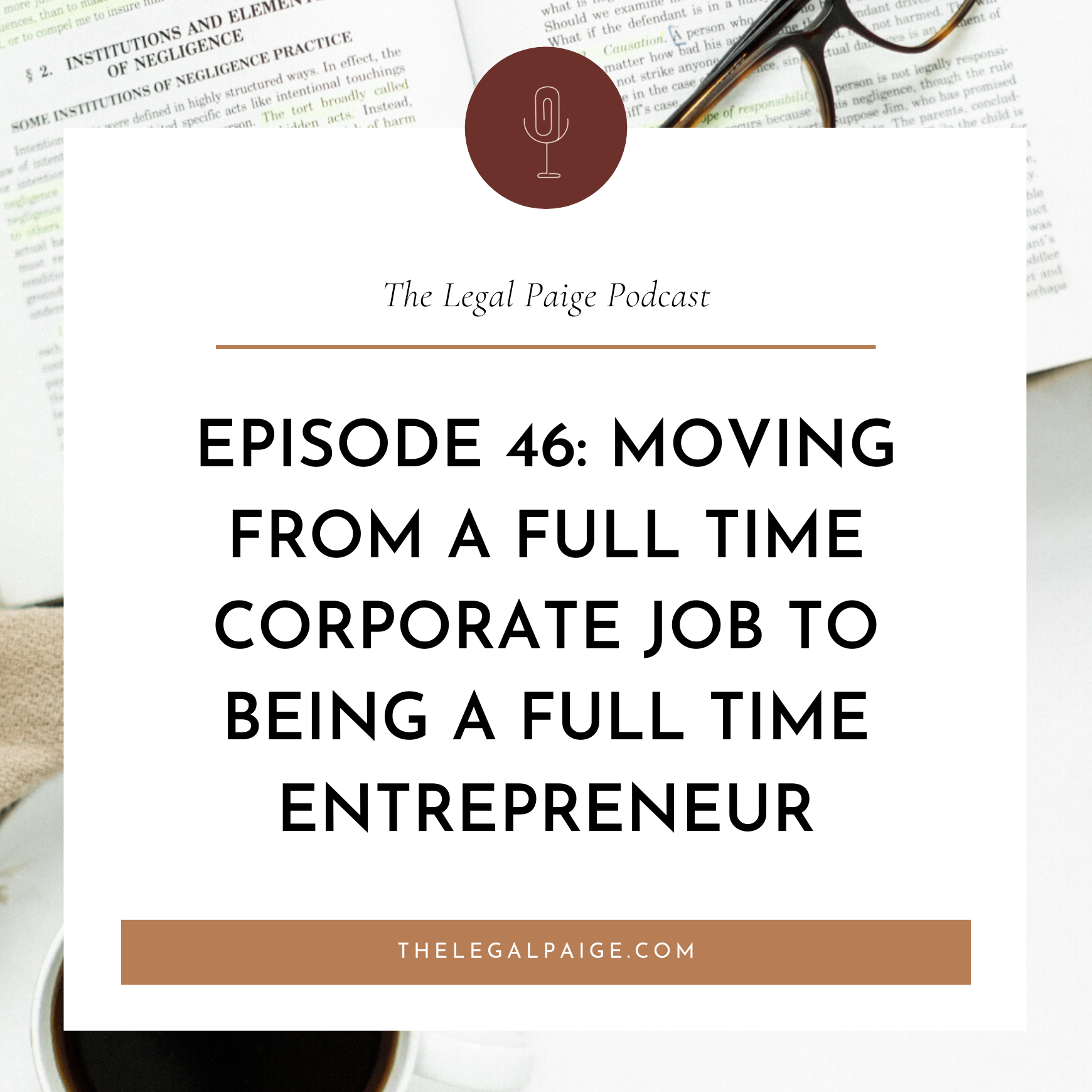 Ep 46: Moving from A Full Time Corporate job to Being A Full Time Entrepreneur with Jaine Kershner
