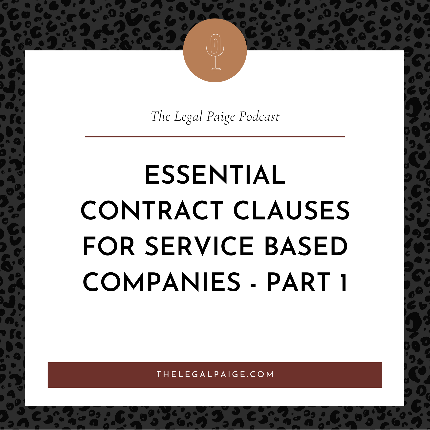 Essential Contract Clauses for Service Based Companies - Part 1