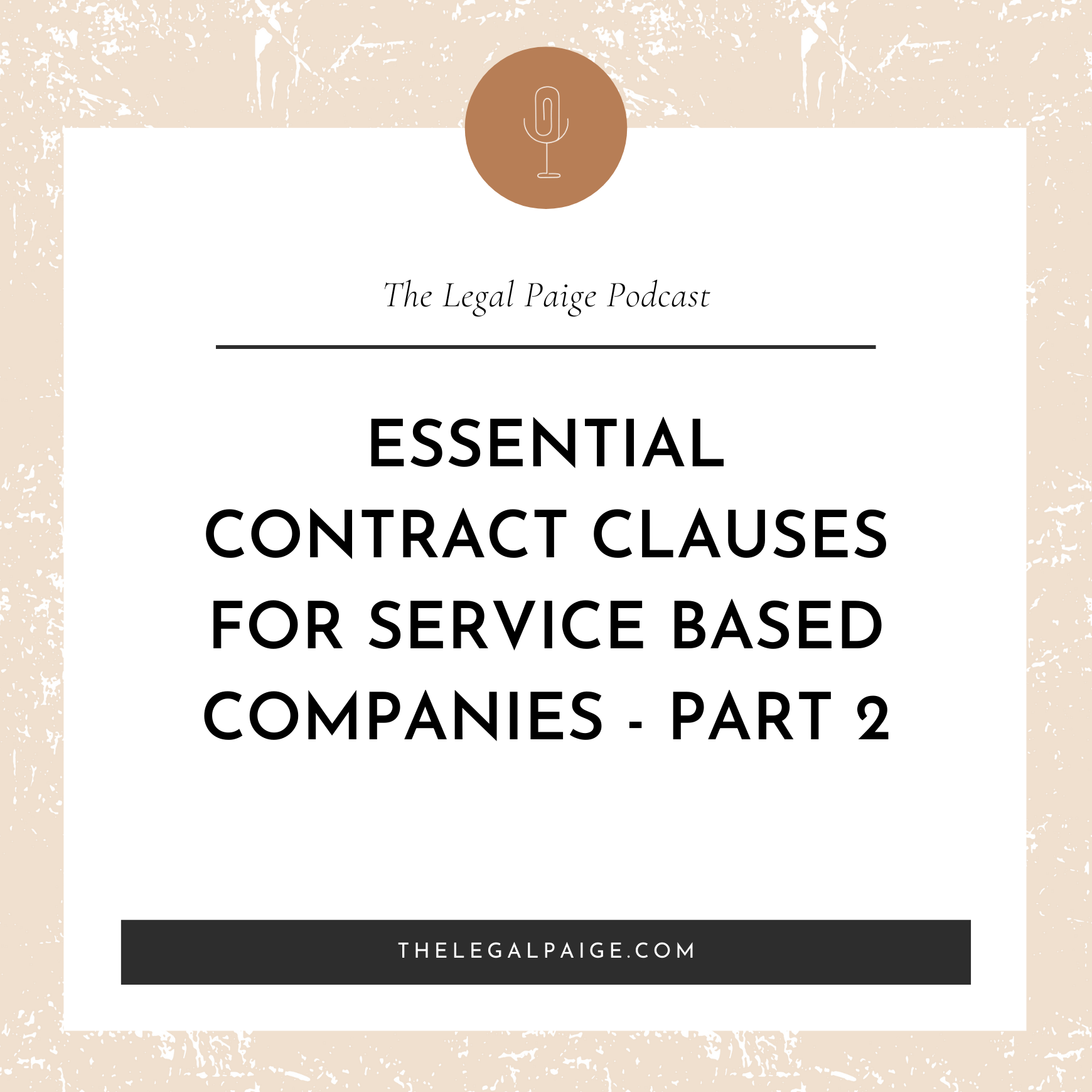 Essential Contract Clauses for Service Based Companies - Part 2