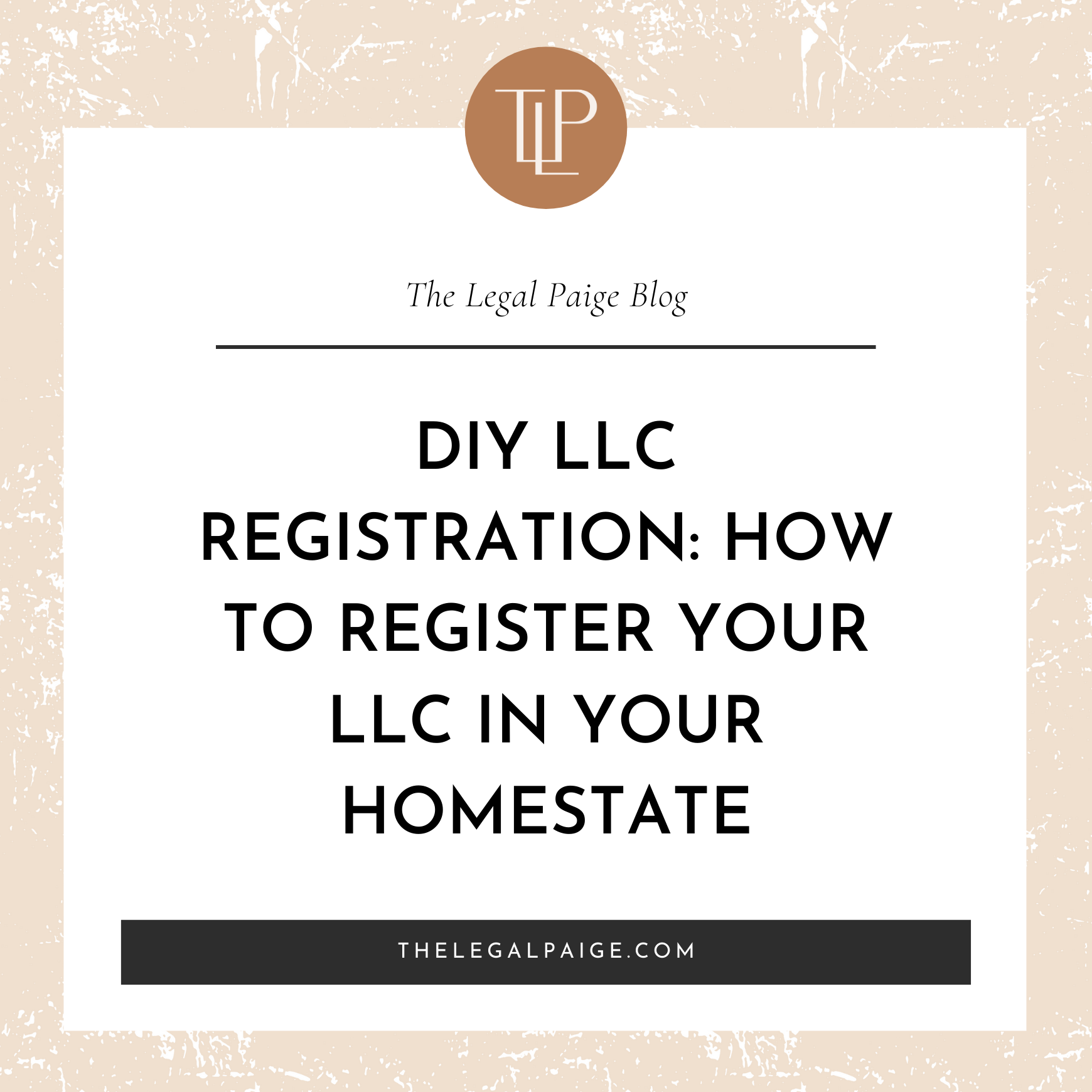 DIY LLC Registration: How to Register your LLC In Your Homestate