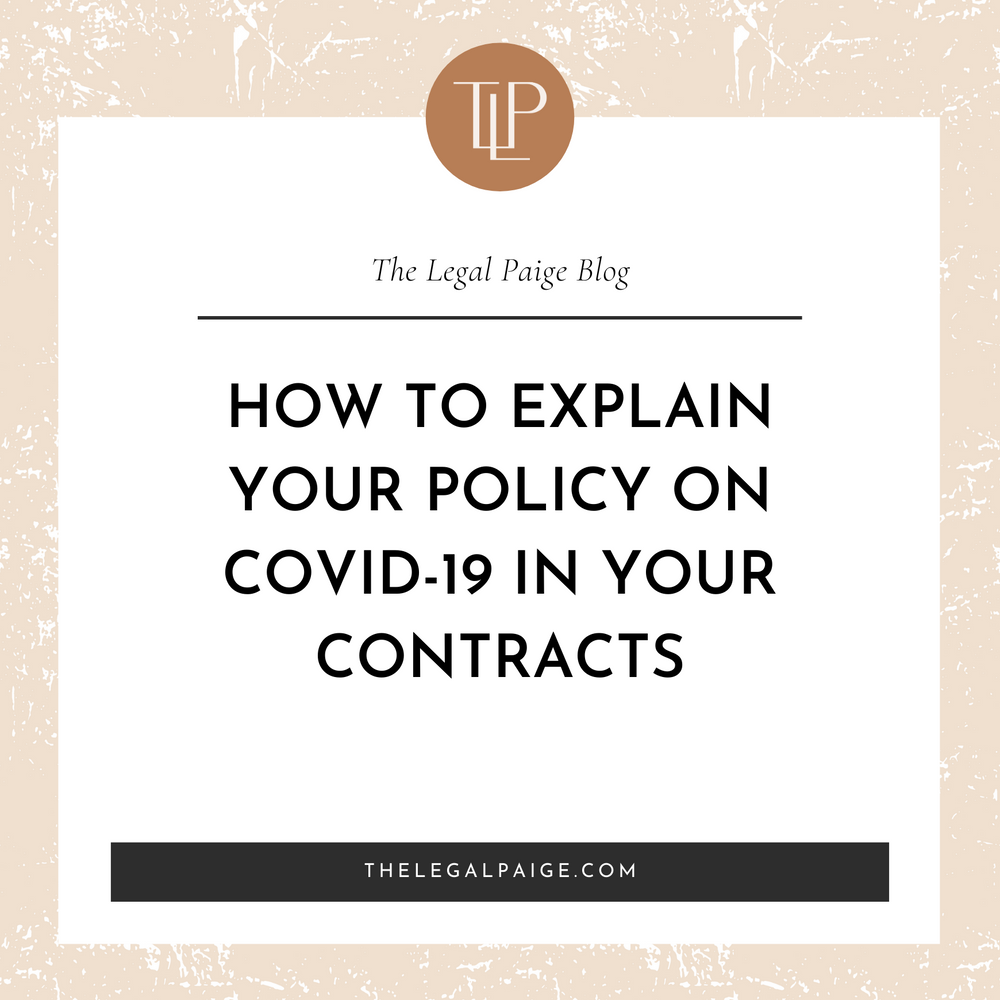 How to Explain Your Policy on Covid-19 In Your Contracts