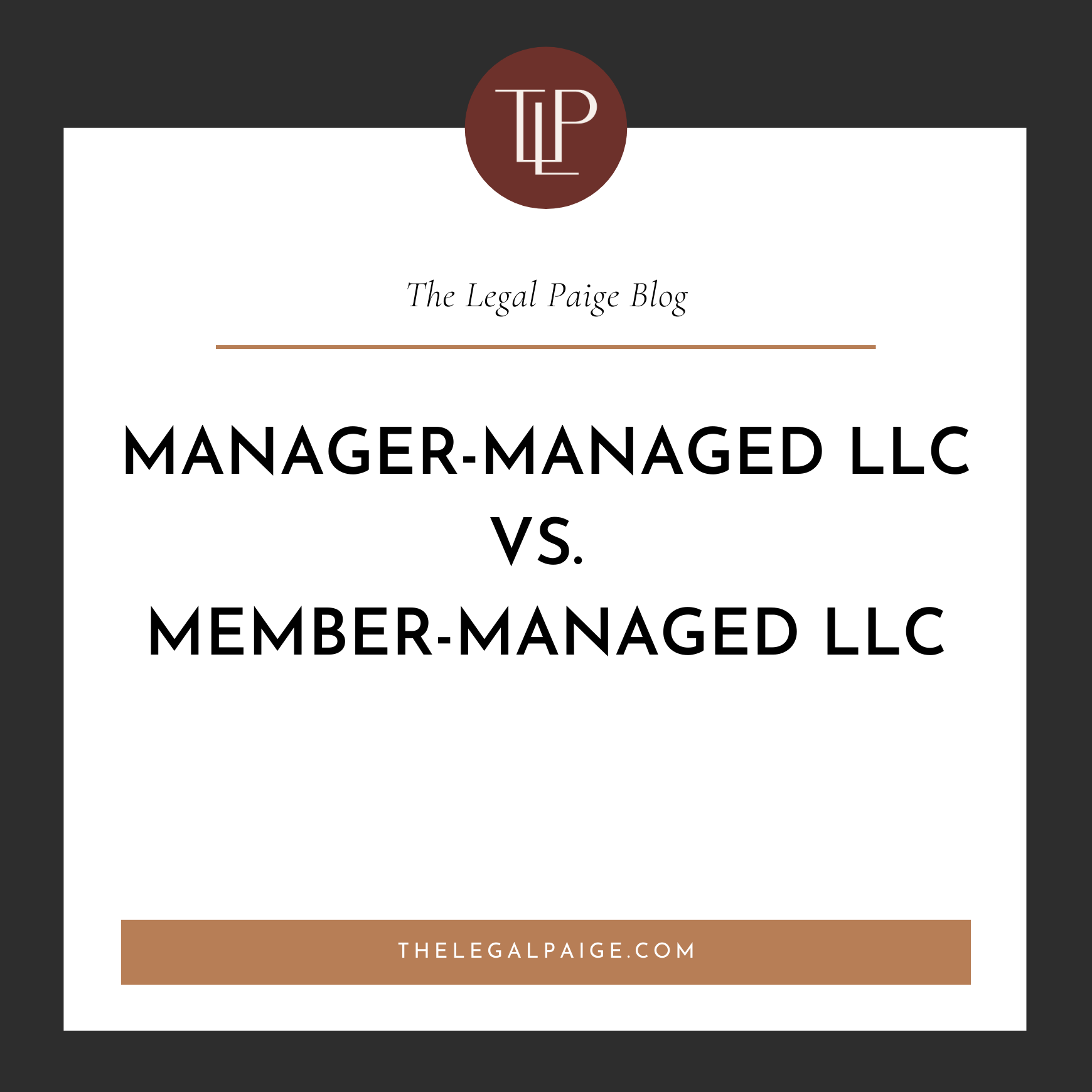 Manager-Managed LLC vs. Member-Managed LLC