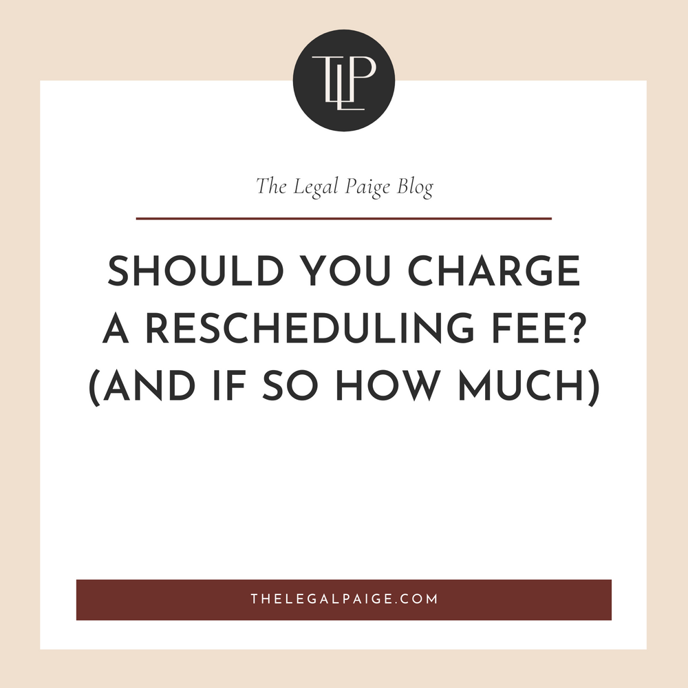 EShould You Charge A Rescheduling Fee? (and if so how much)