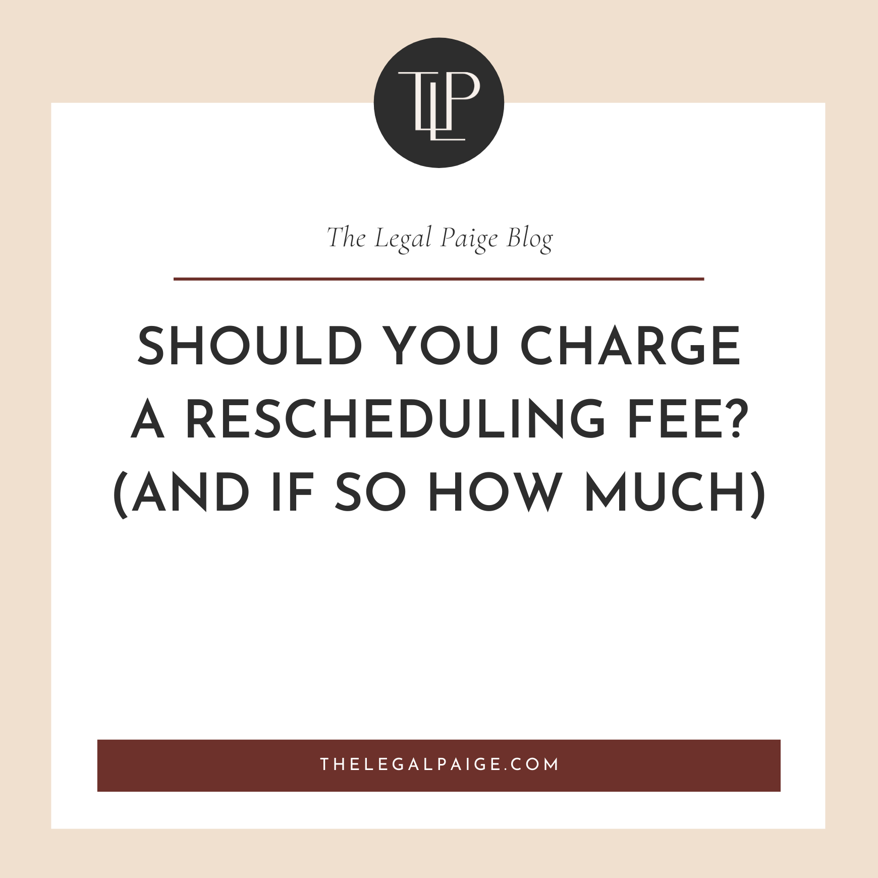 Should You Charge for Rescheduling Fee? (and if so how much)