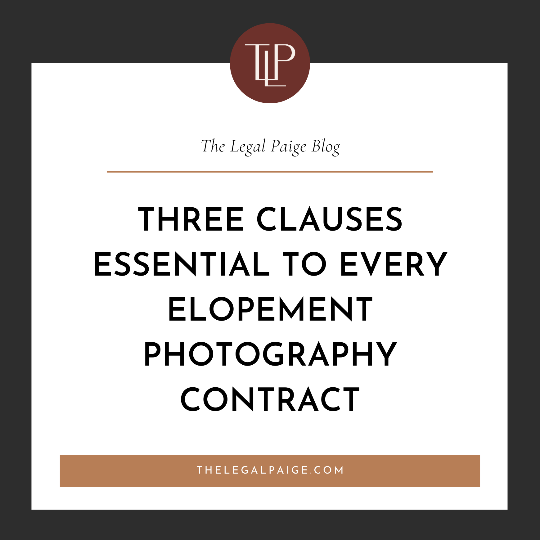 Three Clauses Essential to Every Elopement Photography Contract