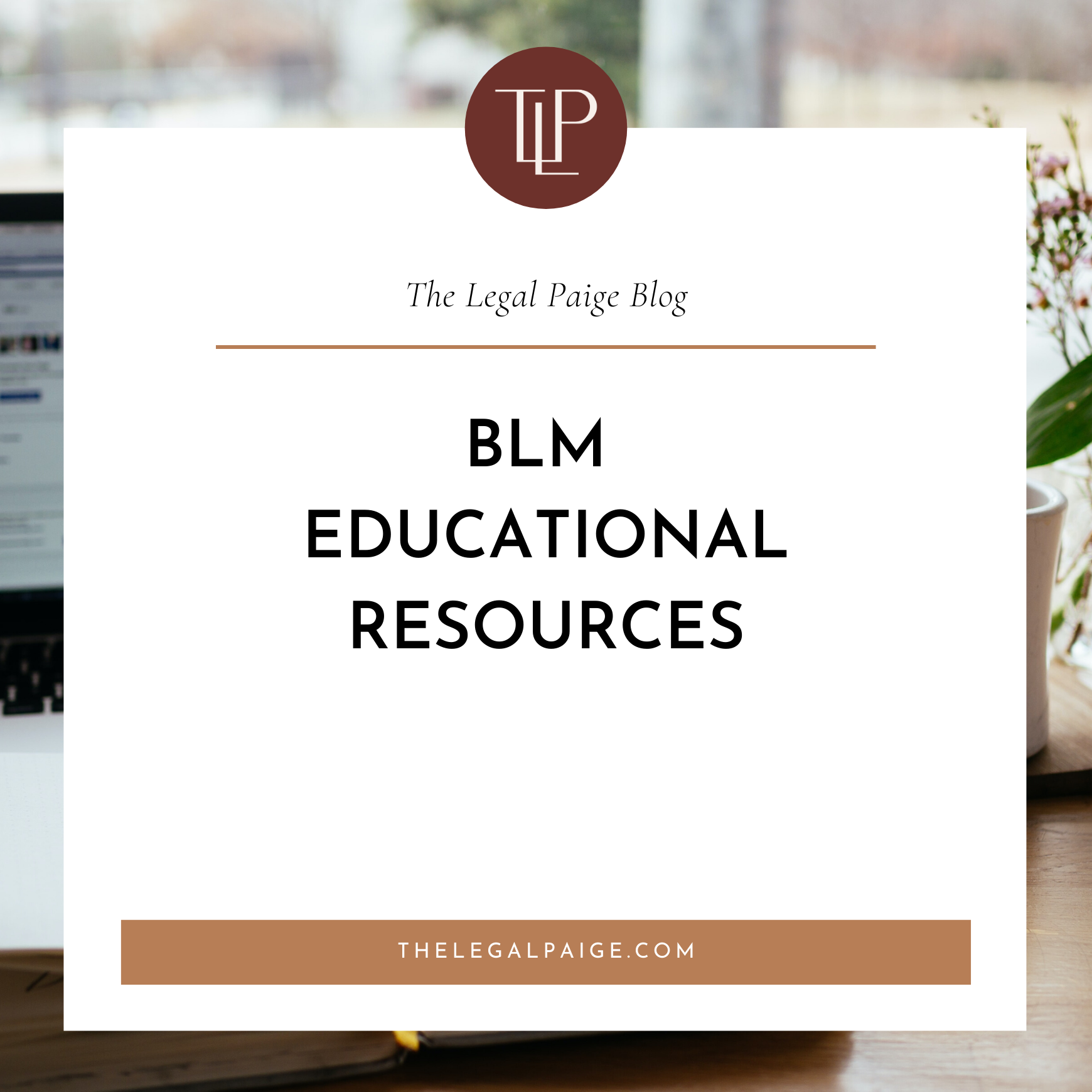 BLM Educational Resources