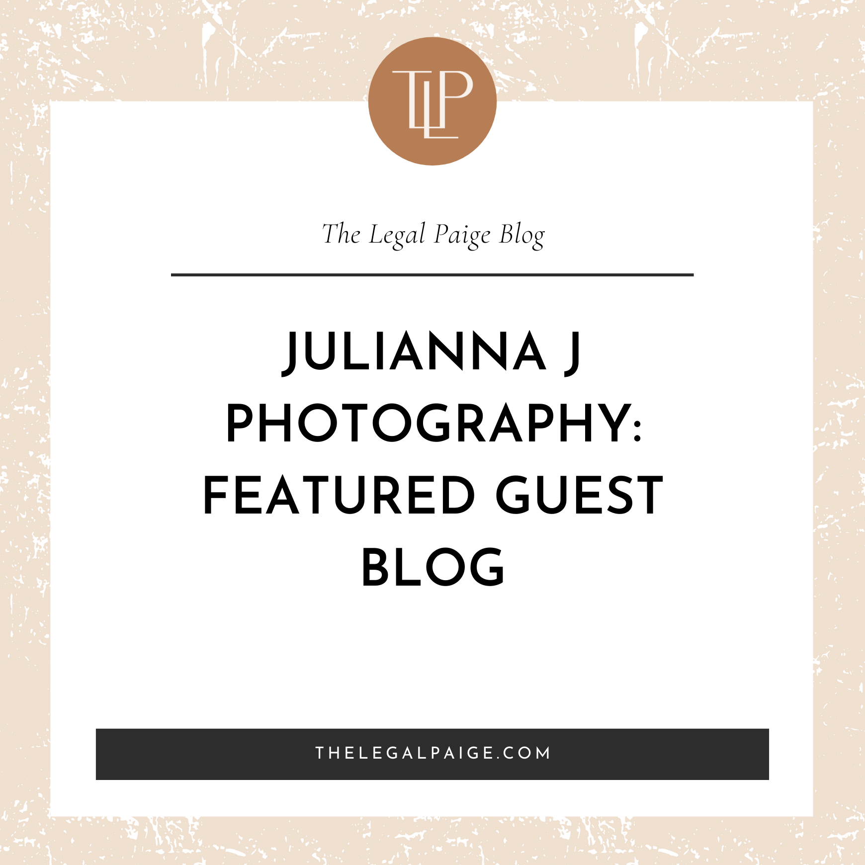 Julianna J Photography: Featured Guest Blog