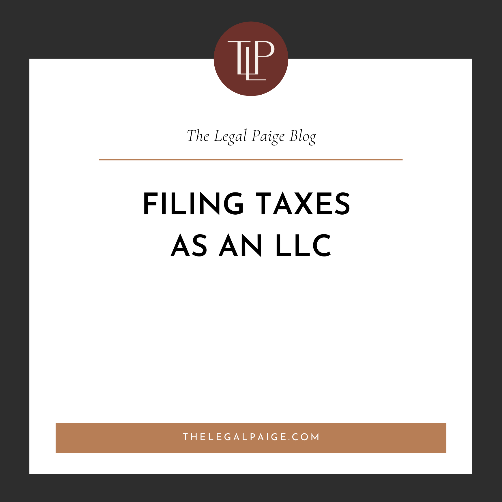 Filing Taxes as an LLC