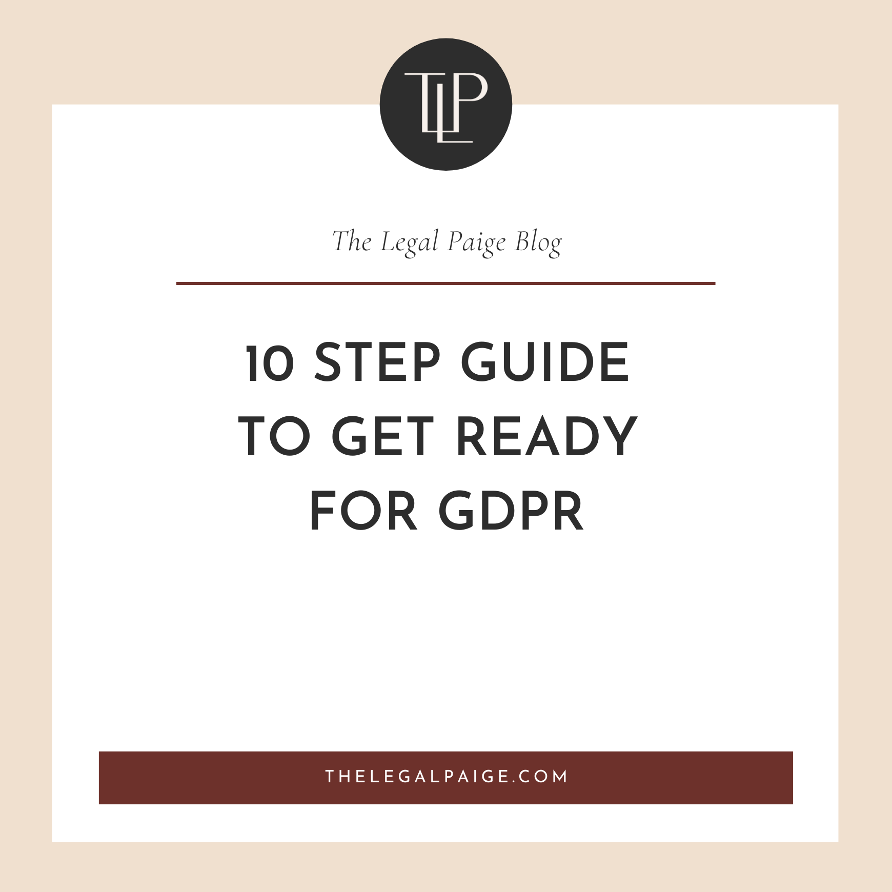 Your 10 Step Guide to Get Ready for GDPR