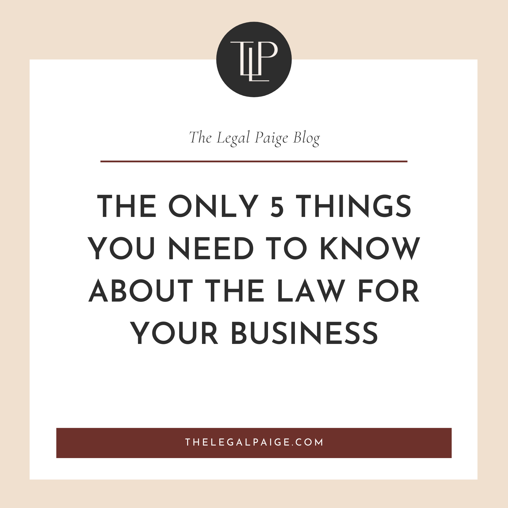 The ONLY 5 things you need to know about the law for your business