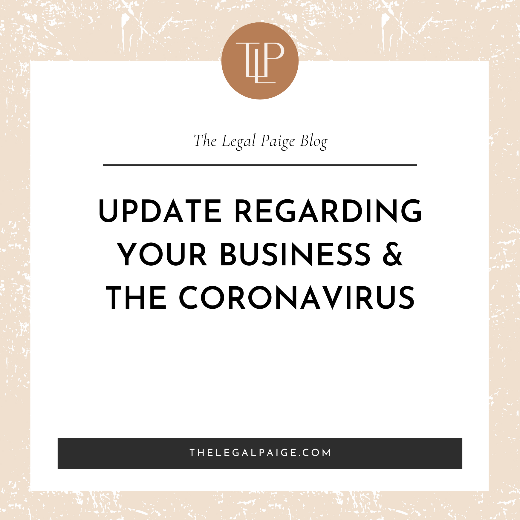 Update Regarding Your Business & The Coronavirus