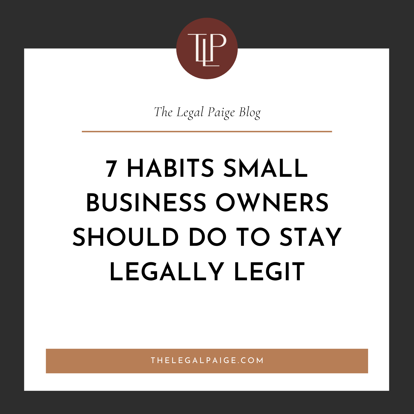 7 Habits Small Business Owners Should Do to Stay Legally Legit