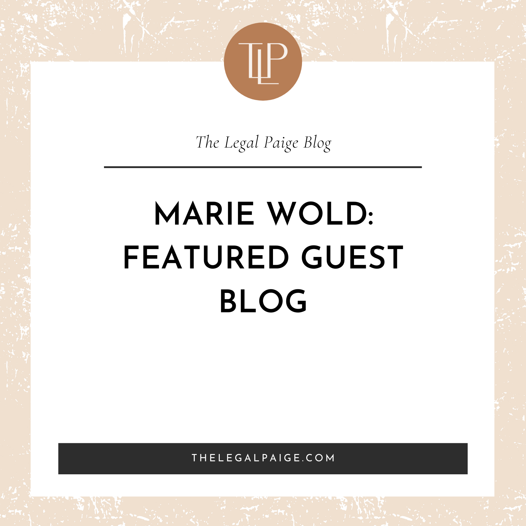 Marie Wold: Featured Guest Blog