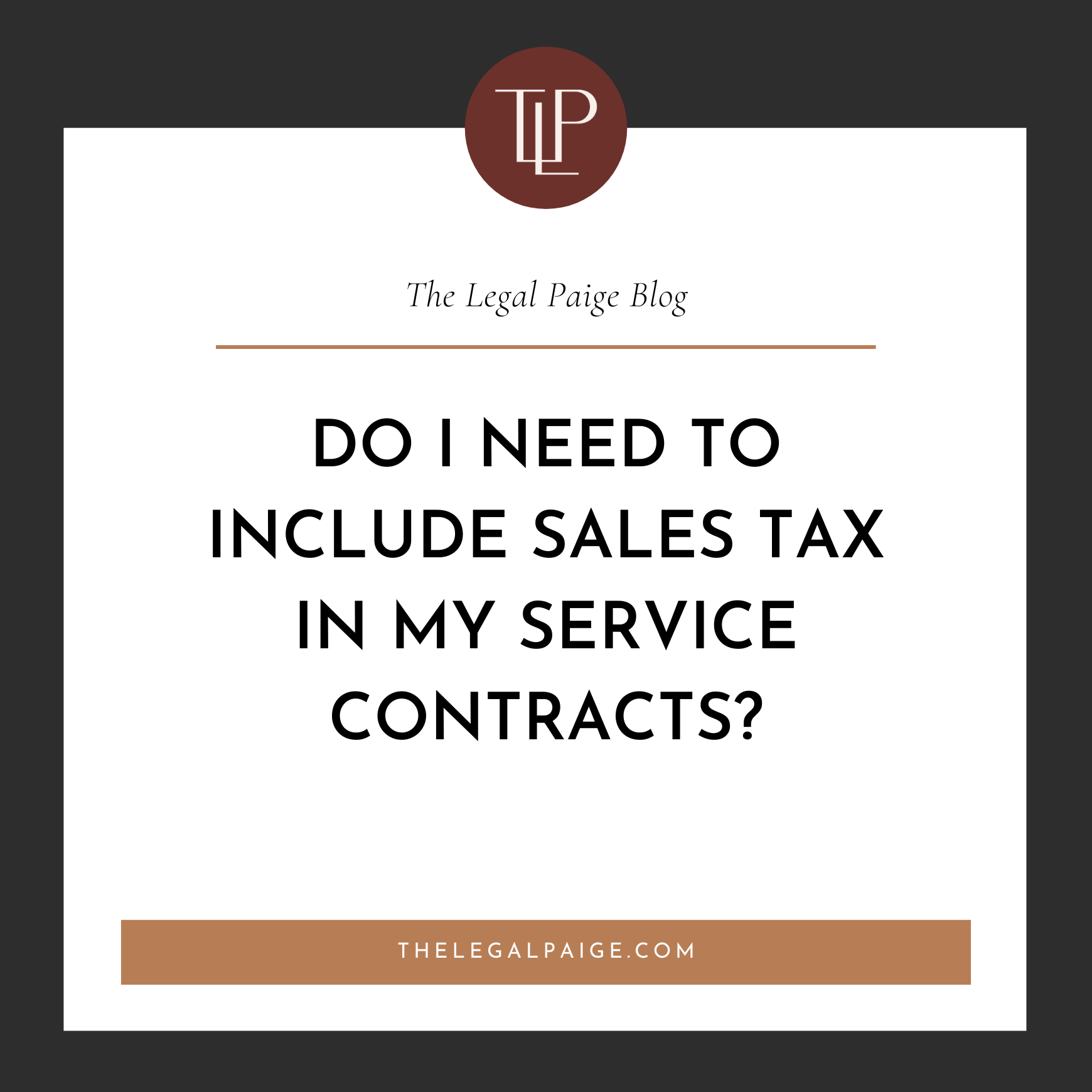Do I Need to Include Sales Tax in My Service Contracts?!